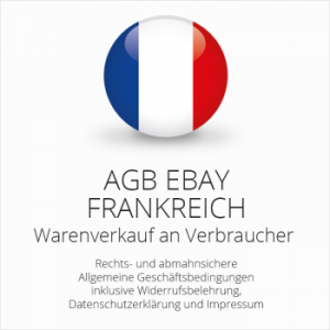 Abmahnsichere AGB für ebay Frankreich